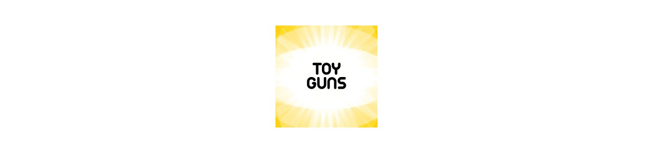Toy Guns | Nerf Guns | Water Guns | Kids Guns